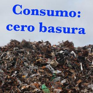 consumo: cero basura